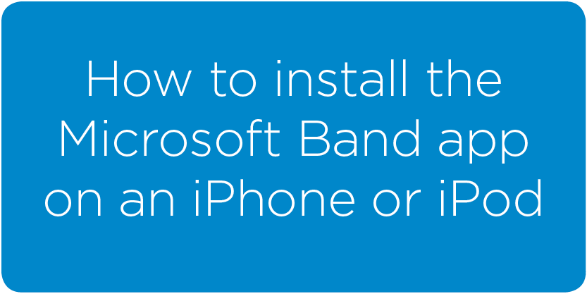installing_MSBand_app_iphone&ipod.png