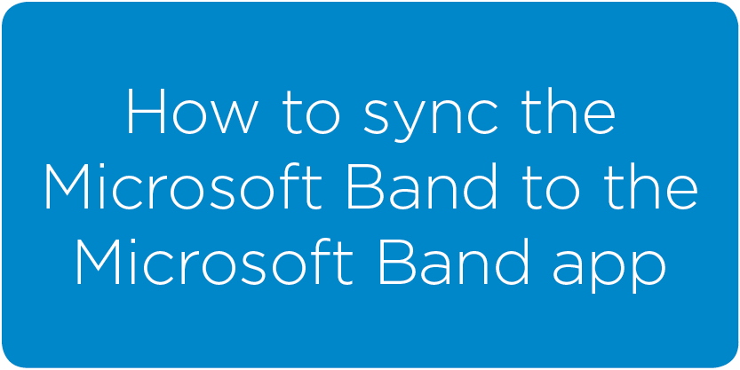 syncing_MSBand_to_MSBandapp.png