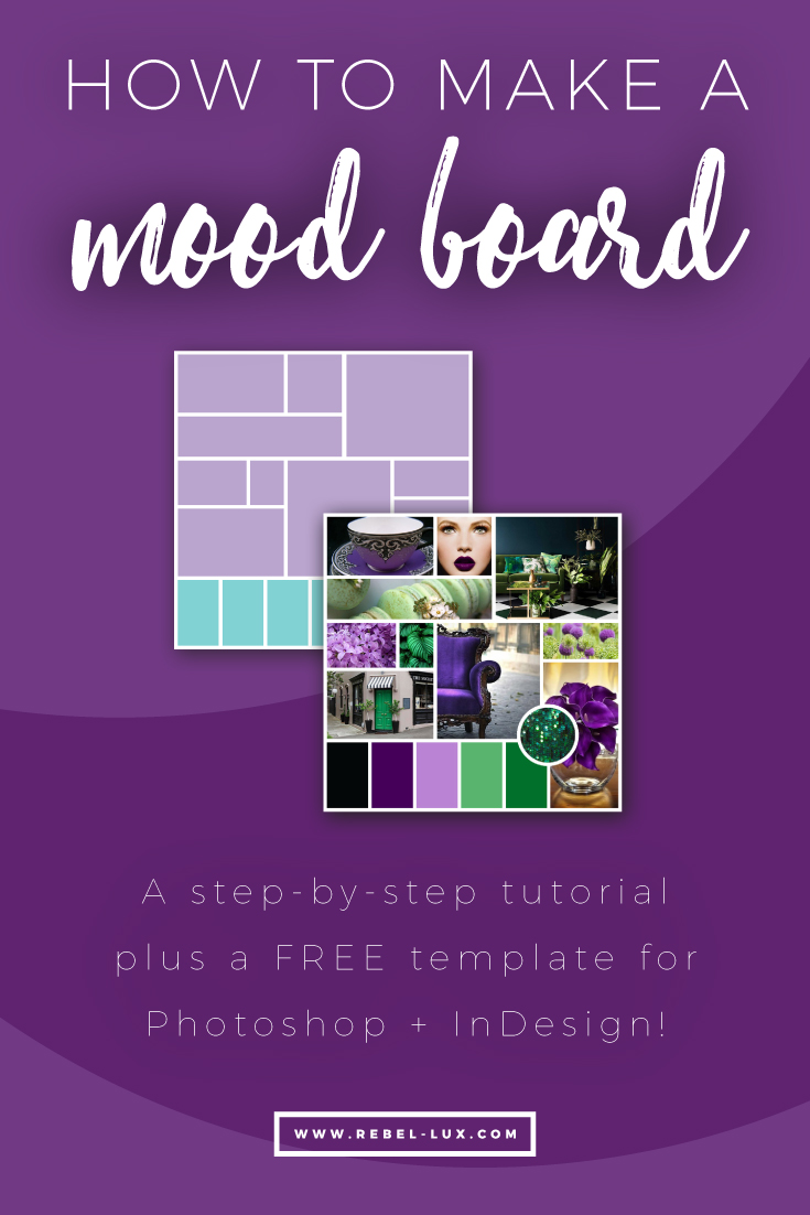 How to make a mood board: step-by-step tutorial plus a FREE template.