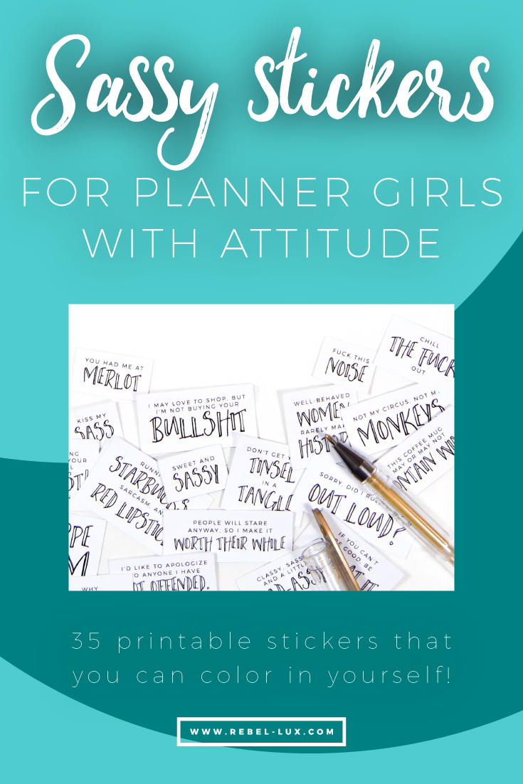 Sassy stickers for planner girls with attitude