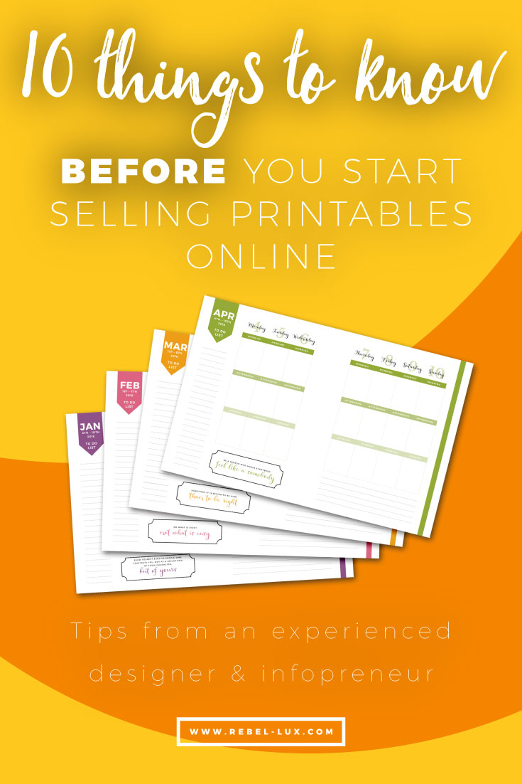 10 things to know before selling printables online: tips for launching your digital business from an experienced designer & infopreneur.