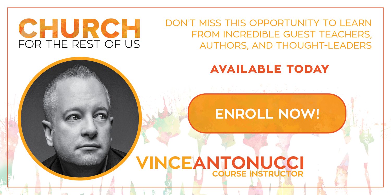 Church For The Rest Of Us Vince Antonucci