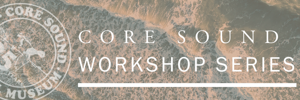 core sound workshop series