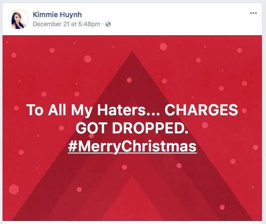 Kimmie Huynh Facebook charges dropped claim.jpg