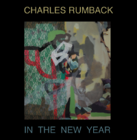Charles Rumback: In the New Year (2015)