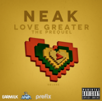 Neak: Love Greater (2012)