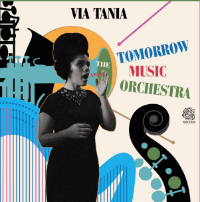 Via Tania and the Tomorrow Music Orchestra (2015)