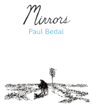 Paul Bedal: Mirrors (2018)