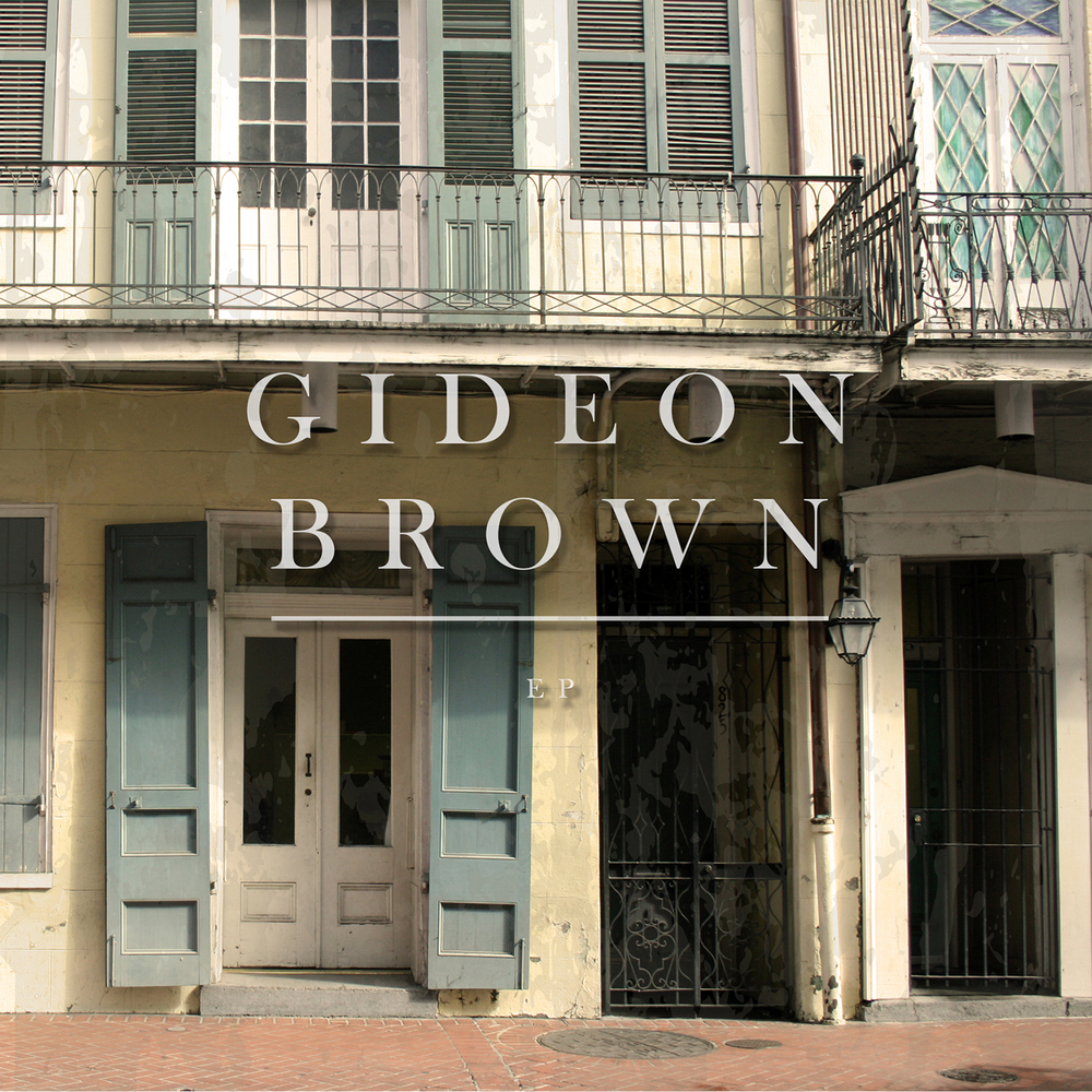 GideonBrown_EP for iTunes.jpg