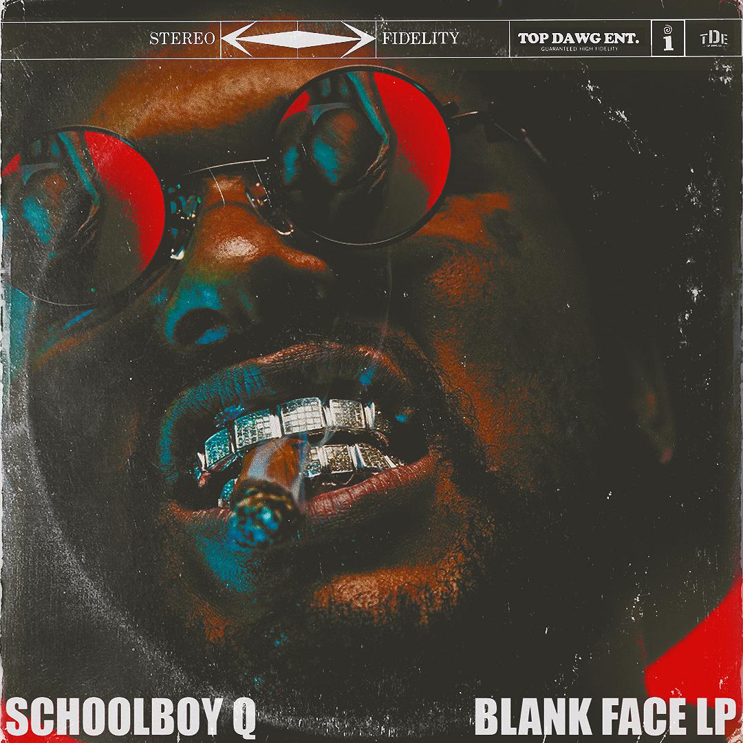 Schoolboy Q: Blank Face LP