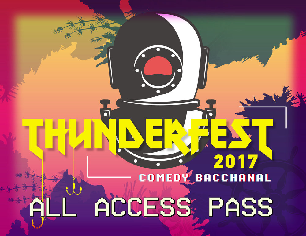 Grants access to all Thunderfest shows! -