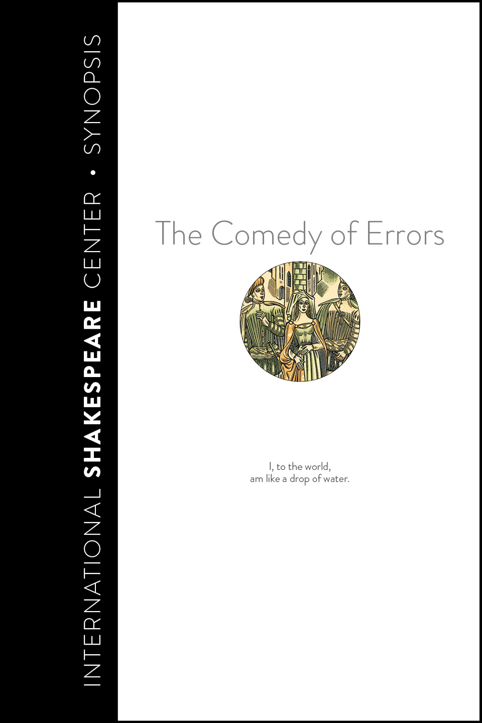 Comedy of Errors • i Read Shakespeare • International Shakespeare Center Santa Fe • Robin Williams