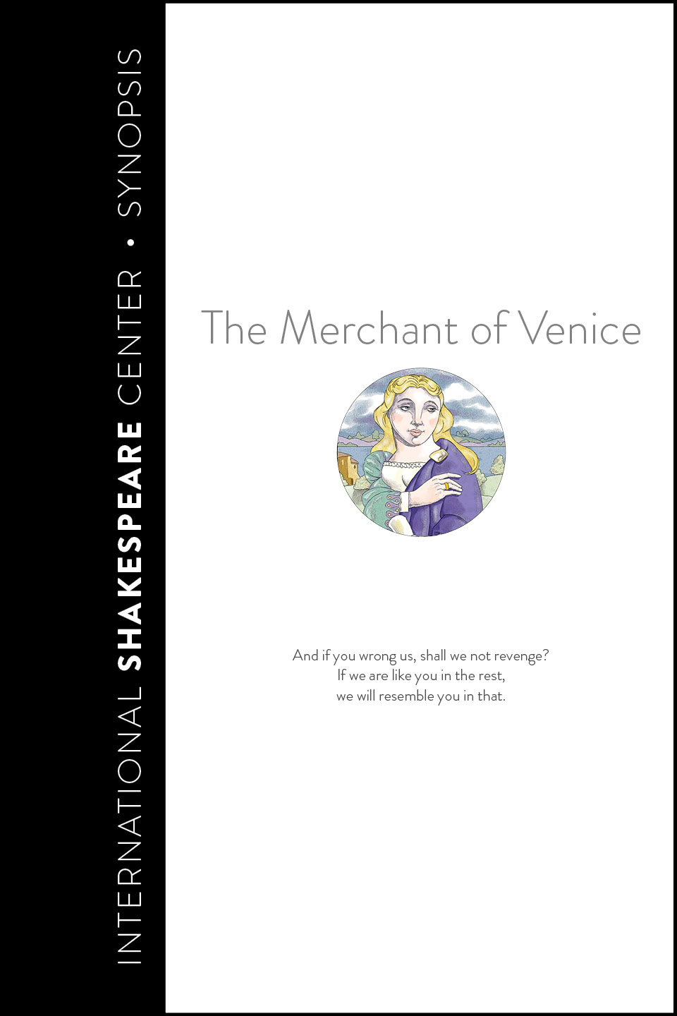 Merchant of Venice • i Read Shakespeare • International Shakespeare Center Santa Fe • Robin Williams