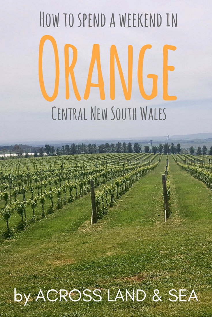 How to spend a weekend in Orange, Central New South Wales, Australia