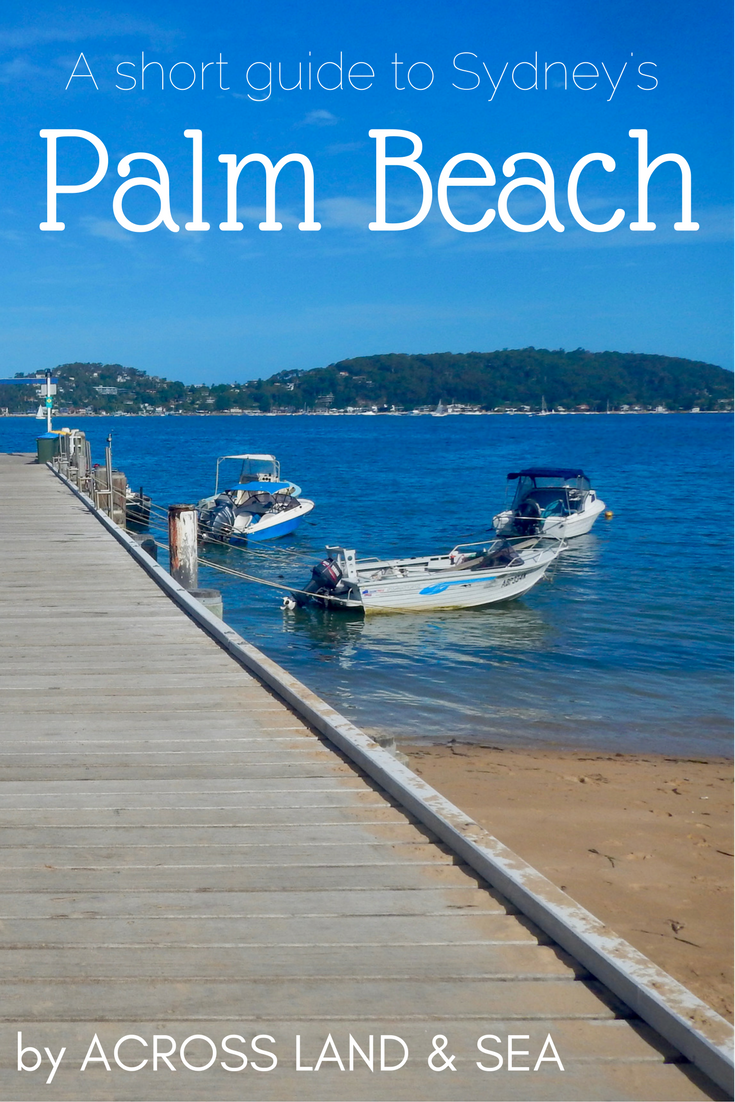 A short guide to Sydney's Palm Beach