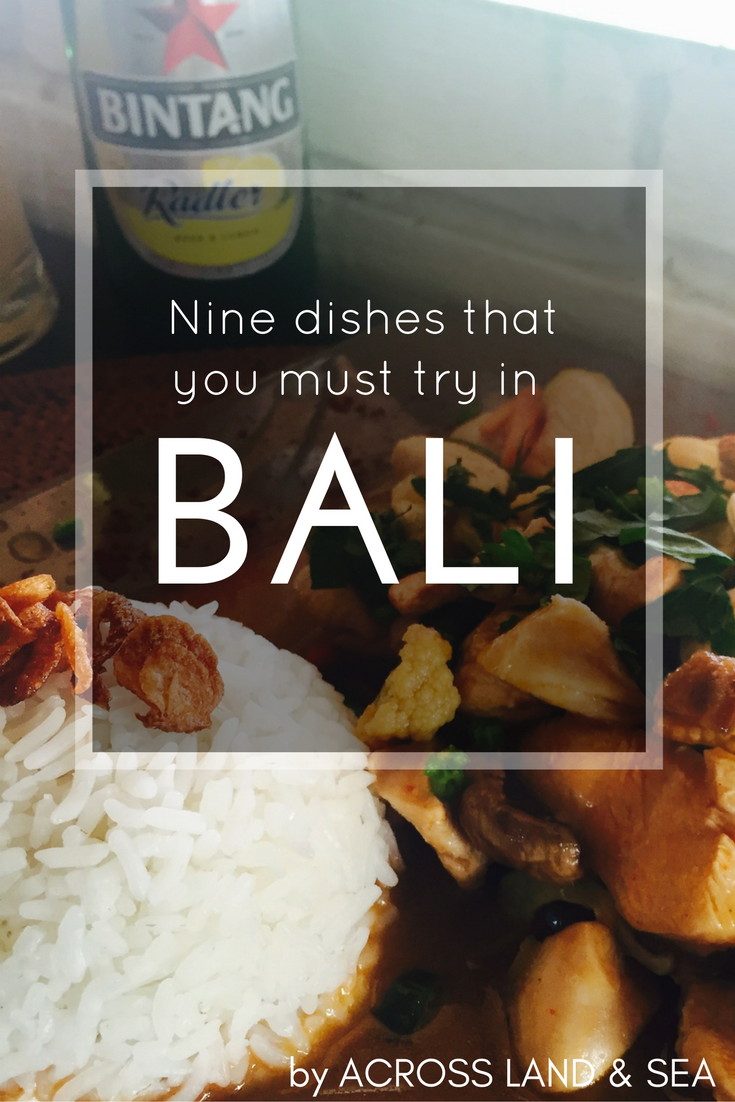 Nine dishes that you must try in Bali