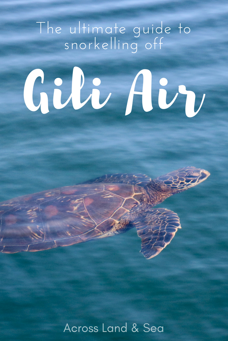Snorkeling guide to Gili Air, how to find turtles, @acrosslandsea