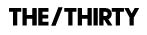 The Thirty// BYRDIE