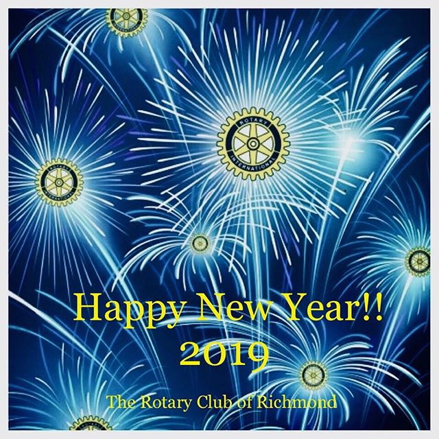 The Rotary Club of Richmond wishes everyone a happy, healthy and prosperous new year!