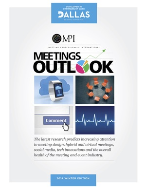 Meeting Professionals International   Meetings Outlook  By Elaine Profeldt   Winter 2014 Page 4-8