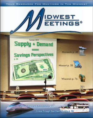 Midwest Meetings Magazine   Enhance You Meeting   By John Otrompke   Summer 2010 Pages 22-24