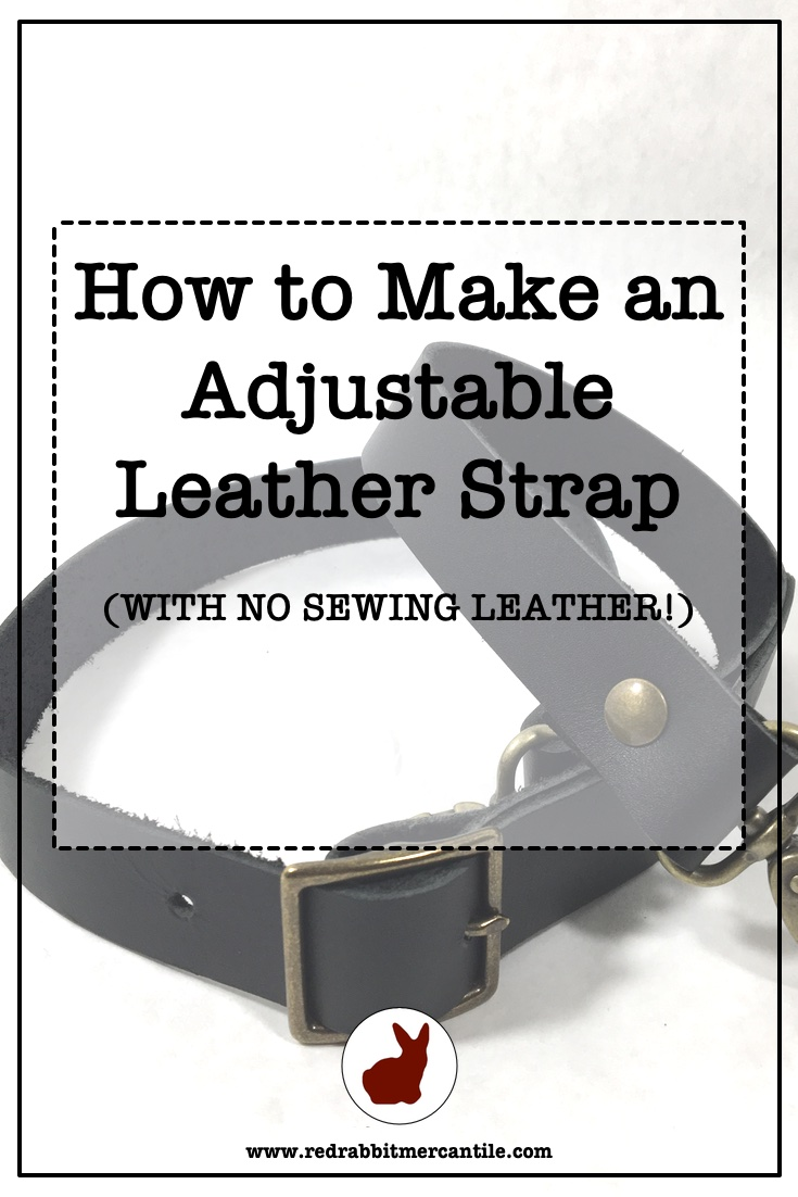 Learn to Make a Leather Strap with a Free Tutorial and Video