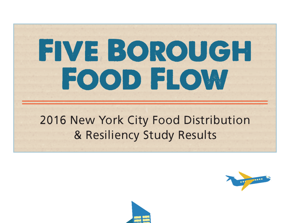 Five Borough Food Flow Report