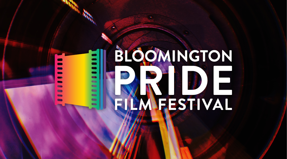 Buy tickets now - Tickets for the 2018 Bloomington PRIDE Film Festival are open! Purchase festival passes and tickets for individual screenings at the Buskirk-Chumley Theater Box Office. Click for more details »