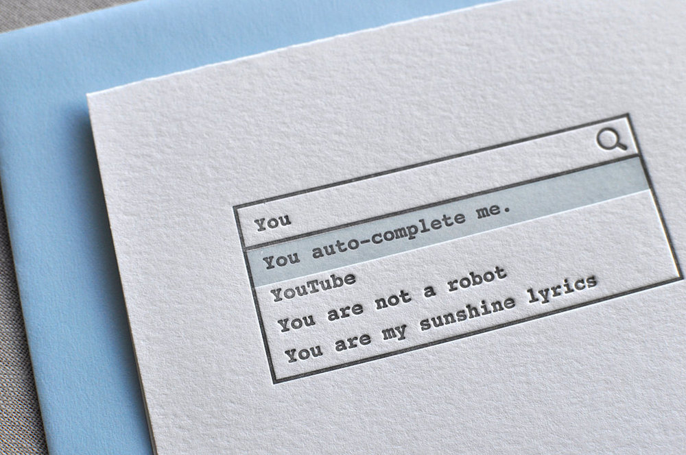 Without-even-trying-you-auto-complete-me- valentines day