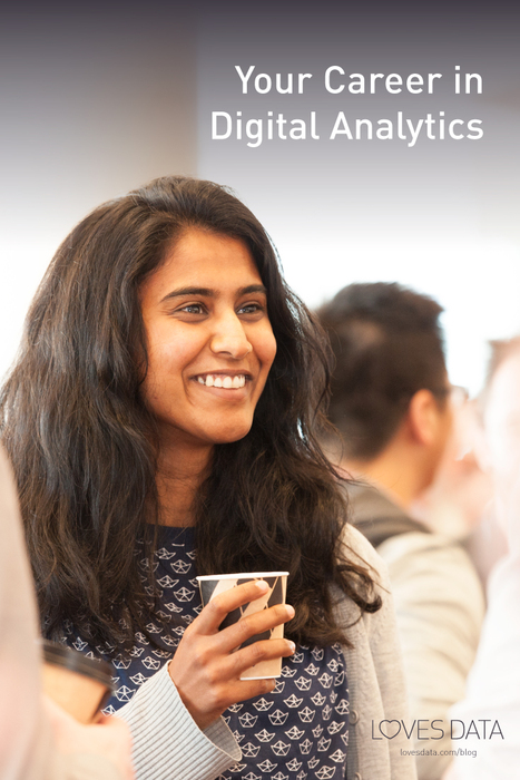 Loves Data Blog - Your Career in Digital Analytics #digitalanalytics #onlinemarketing #lovesdata #blog