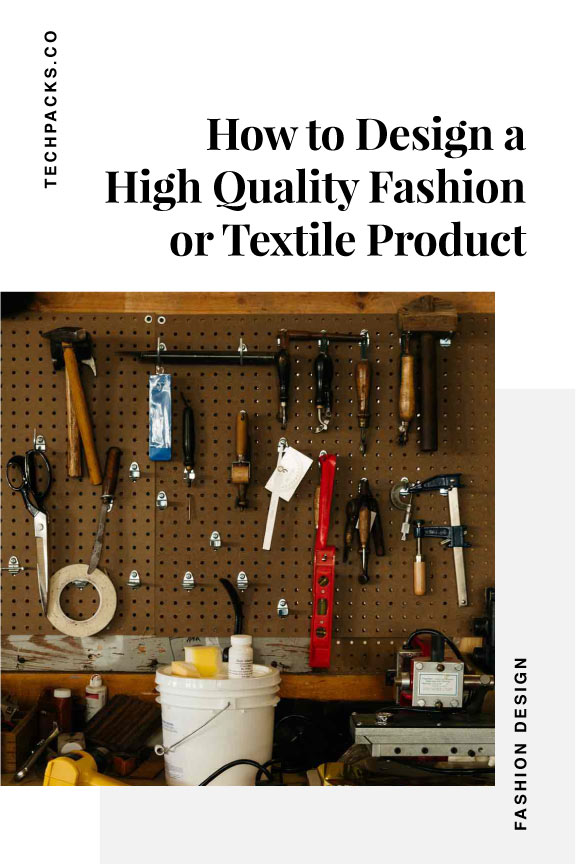 How to Design a High Quality Fashion or Textile Product