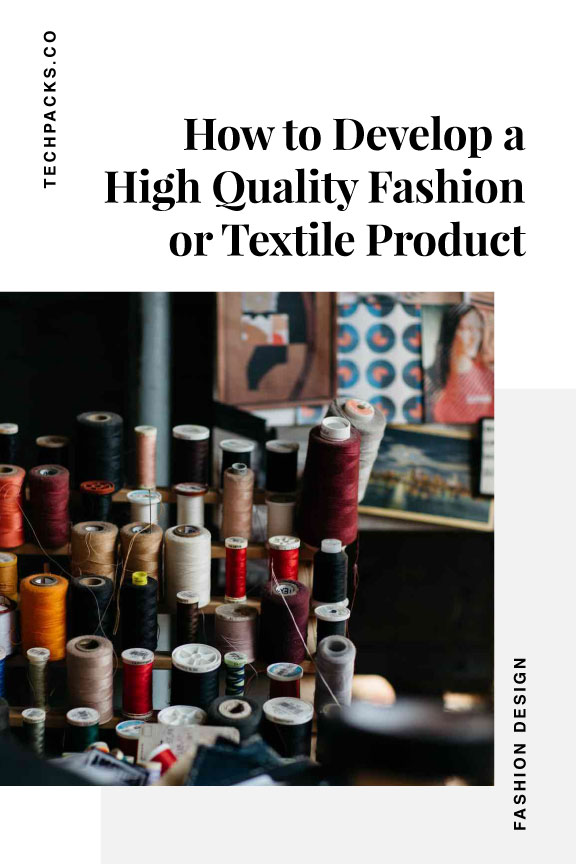 How to Develop a High Quality Fashion Product.jpg