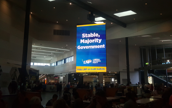 The Liberal National Party's Big Brother-esque signage in the North Lakes food court