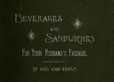 beverages and sandwiches for your husbands friends.jpg