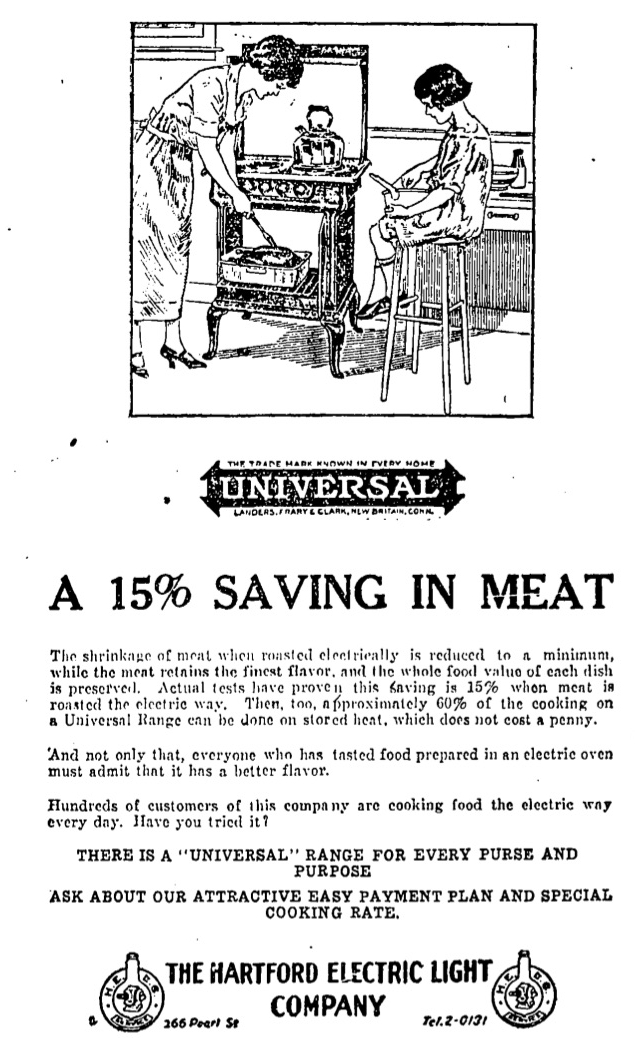 """A 1924 advertisement by the Hartford Electric Light Company suggested that electrical cooking not only made meat taste better but prevented """"shrinkage""""."""