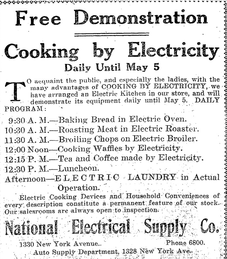 An early 1911 ad by the National Electric Supply Co., that featured a daily demonstration of electrical cooking.