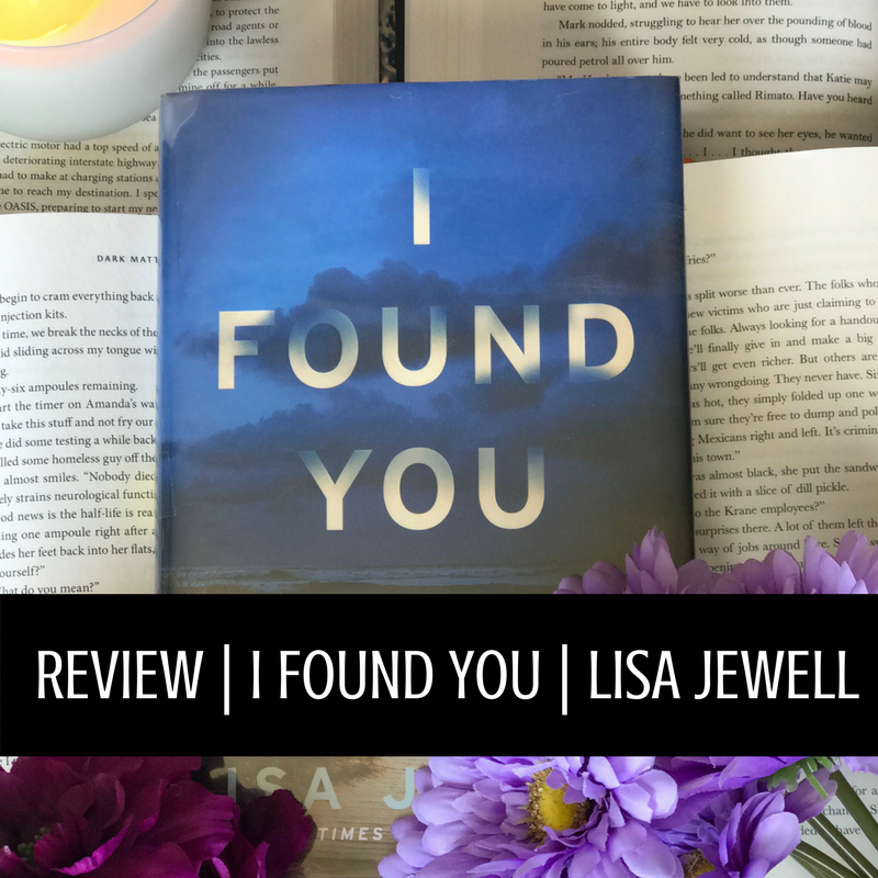 REVIEW | I FOUND YOU | LISA JEWELL-3.png