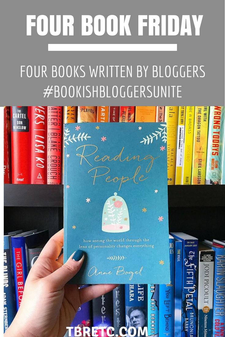 Four Book Friday | #BookishBloggersUnite | Four Books Written by Bloggers.png