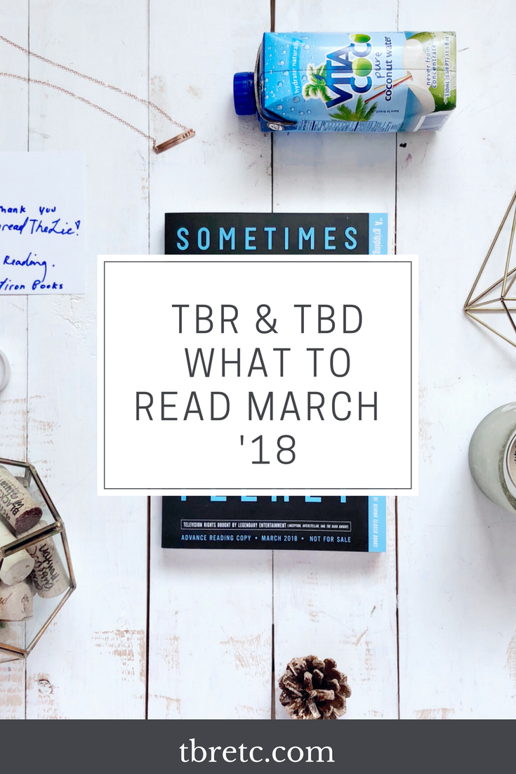 What to read March 2018 | TBR Etc