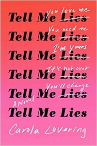 Tell Me Lies | June Recommendations | TBR Etc.