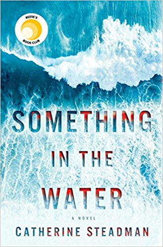 Something in the Water | TBR Etc