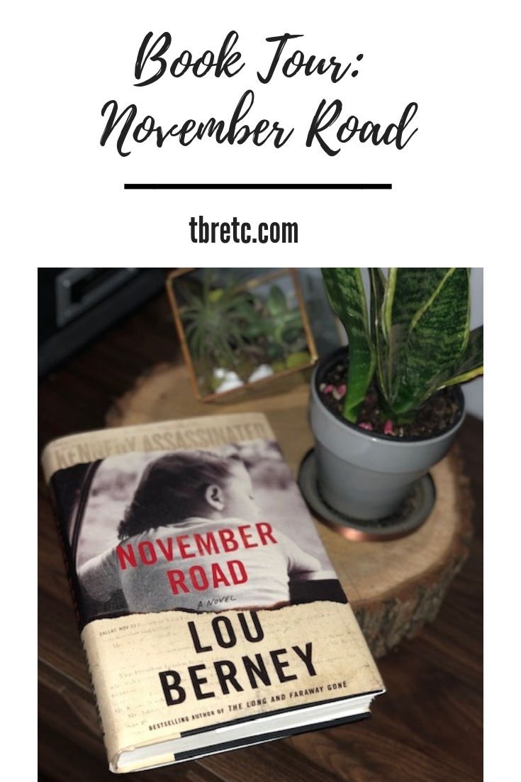 Review of November Road! | TBR Etc #booktour #historicalfiction