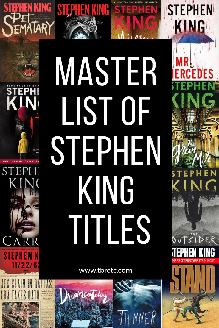 Master List of Stephen King Titles | Publication Date, Where to Buy | TBR Etc.