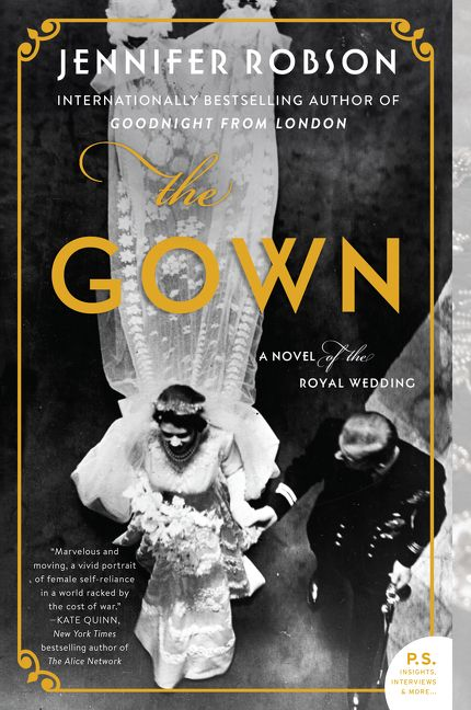 The Gown- A Novel of the Royal Wedding | TBR Etc.