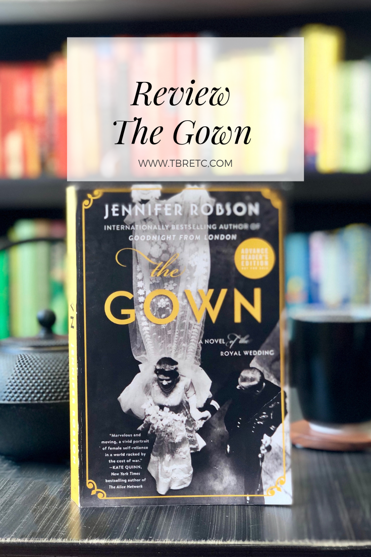 Best Historical Fiction 2020 New Historical Fiction for Fans of The Crown | Review of The Gown