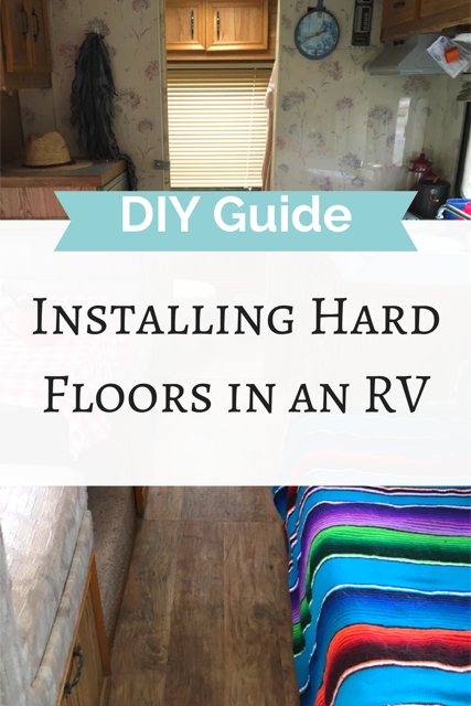 How To Install A Hard Floor In A Motorhome The Rolling Pack