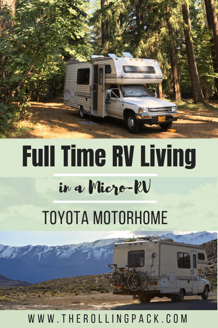 Full Time RV Living is an amazing way to explore North America and save money on travel. We traveled all over North America in our Toyota Motorhome. Living in a micro-RV is awesome.png