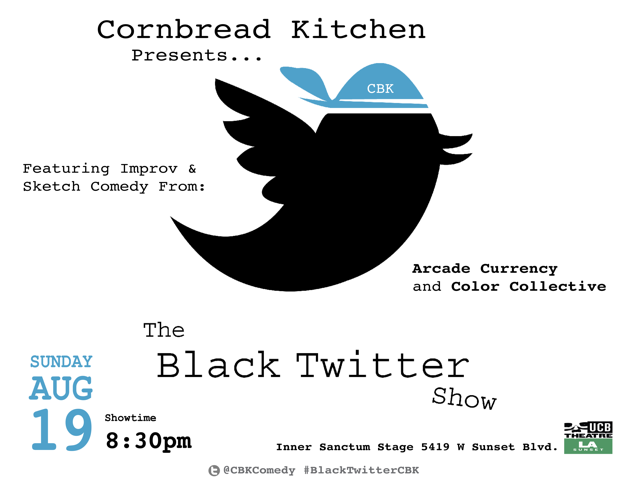 The Black Twitter Show @ UCB