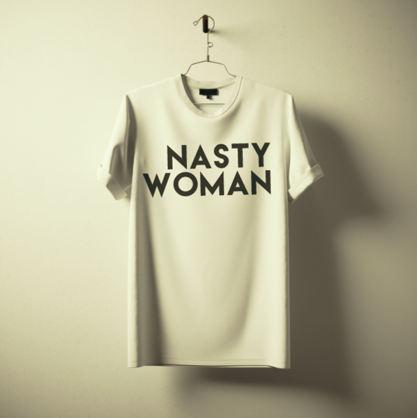 Nasty Woman tees that benefit Planned Parenthood