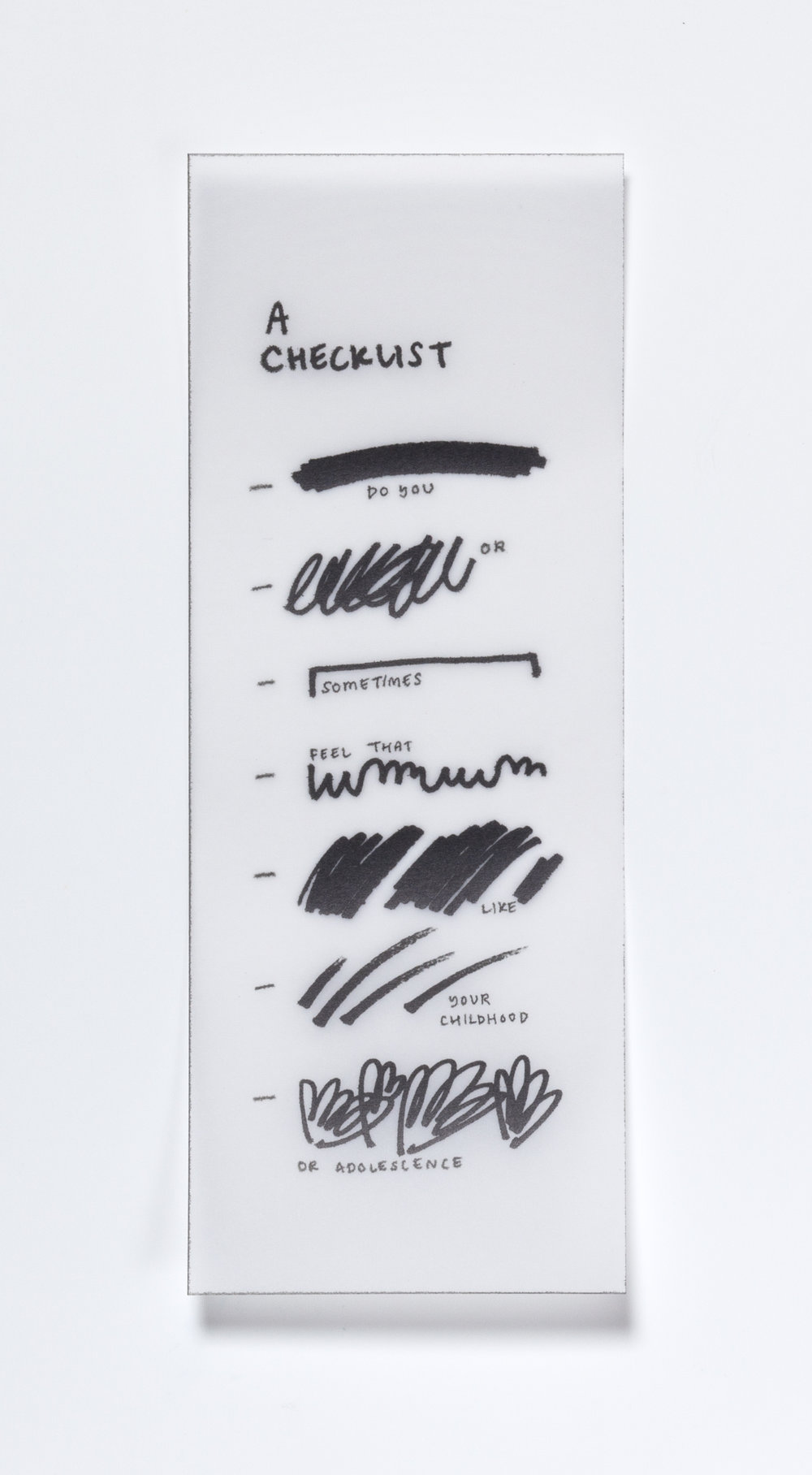 A Checklist,  2018  Inkjet print on paper 8 7/16 x 3 1/4 inches